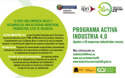 El Grupo SPRI y la Fundación EOI lanzan hasta el 12 de enero el programa ACTIVA INDUSTRIA 4.0 para la transformación digital de las empresas industriales vascas